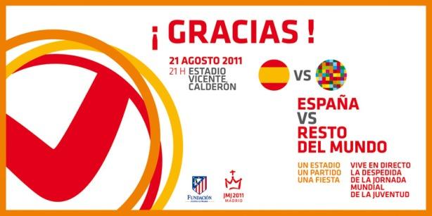 Po rozlúčke so Svätým Otcom Benediktom XVI. na Cuatro Vientos si pútnici môžu pozrieť benefičný futbalový zápas Španielsko versus zvyšok sveta.